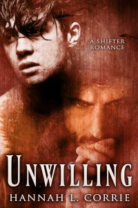 Book Cover: Unwilling: a Shifter Romance